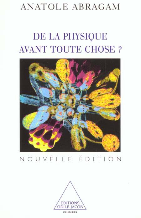De La Physique Avant Toute Chose Nouvelle Edition
