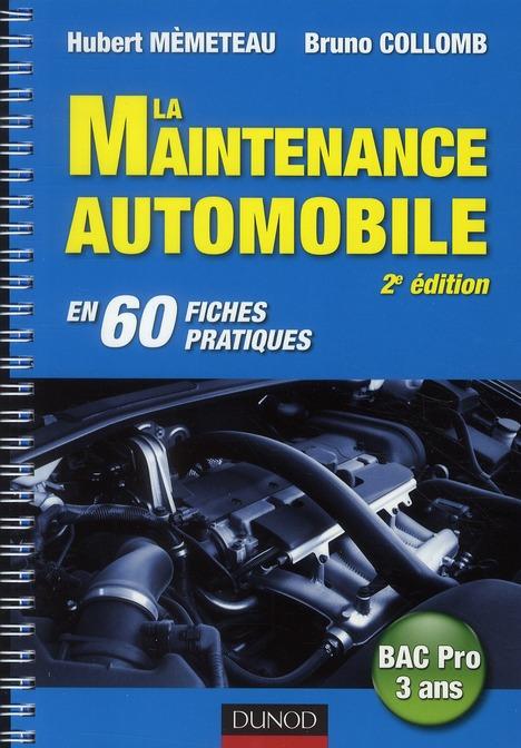 La Maintenance Automobile - 2e Edition - En 60 Fiches Pratiques