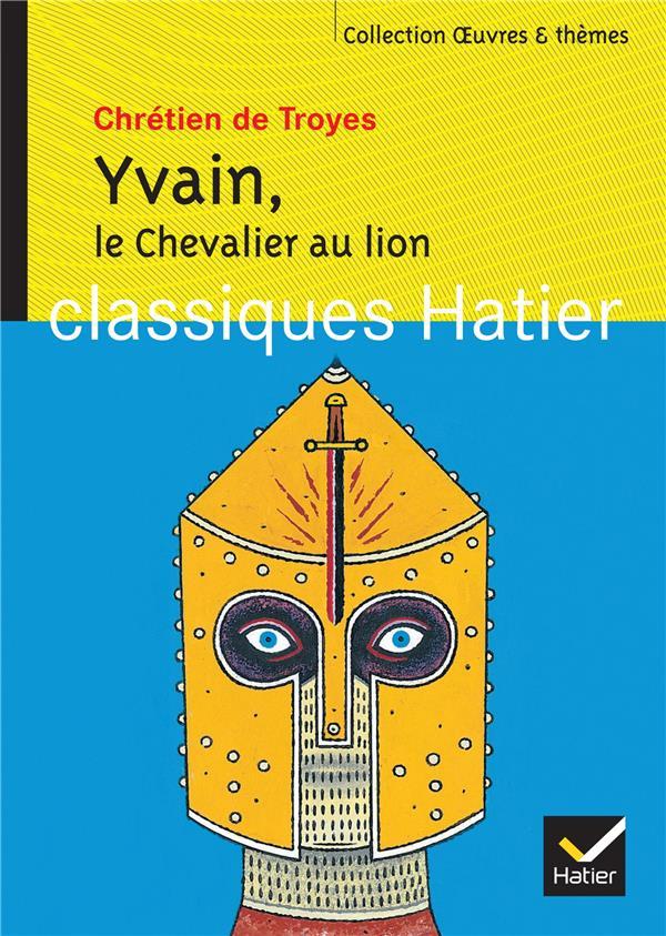 Le Chevalier Au Lion (Yvain)