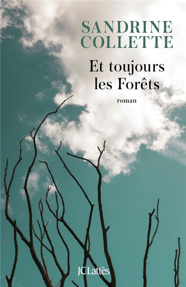 Et-toujours-les-forêts