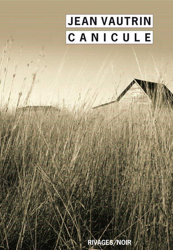 Canicule | Vautrin, Jean. Auteur