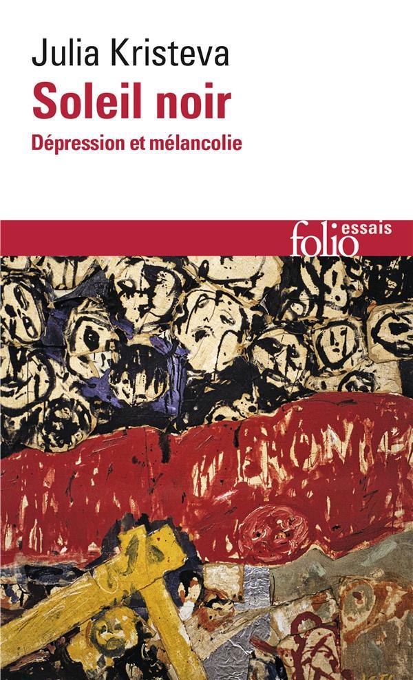 Soleil Noir (Depression Et Melancolie)