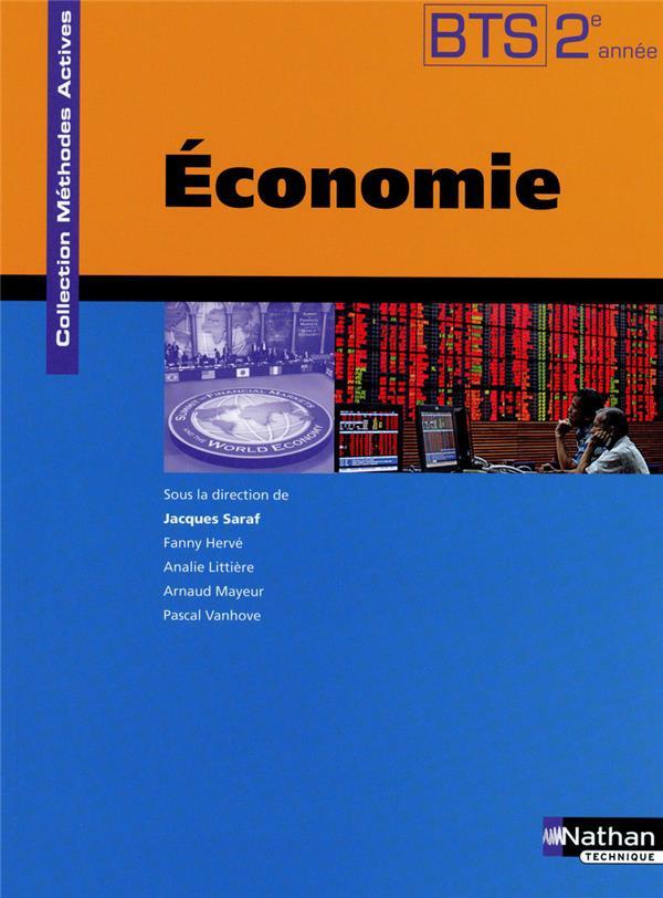 Economie ; Bts 2eme Annee ; Livre De L'Eleve (Edition 2010)
