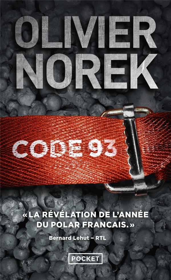Code 93. 1 / Olivier Norek | Norek, Olivier (1975-....). Auteur