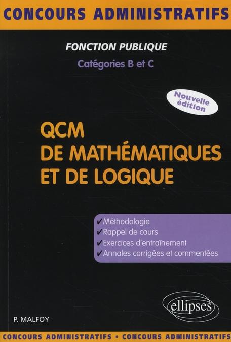 Qcm De Mathematiques & De Logique Nouvelle Edition Methodologie Rappel De Cours Exercices Annales