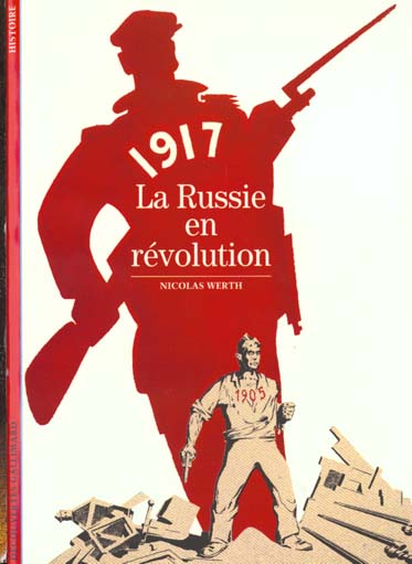 LA RUSSIE EN REVOLUTION 1917