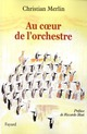 AU COEUR DE L&#039;ORCHESTRE