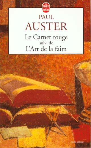 Le Carnet Rouge Suivi De L'Art De La Faim