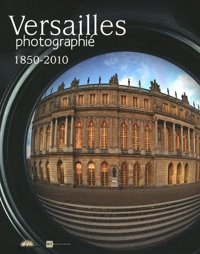 Versailles Photographie - 1850-2010