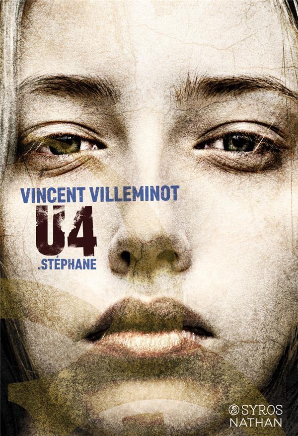 U4 .Stéphane / Vincent Villeminot   Villeminot, Vincent (1972-....)