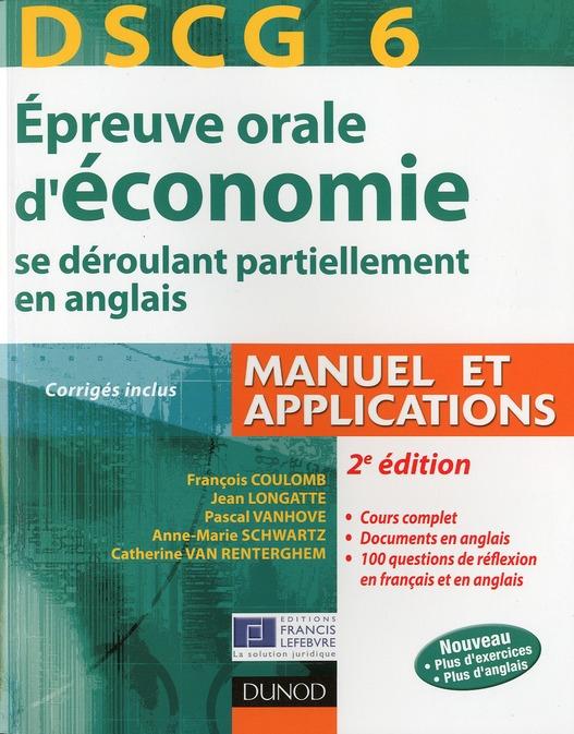 Dscg 6 ; Epreuve Orale D'Economie Se Deroulant Partiellement En Anglais (2e Edition)