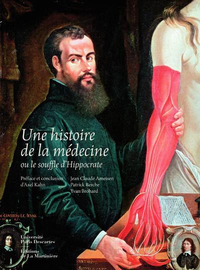 Une Histoire De La Medecine ; Ou Le Souffle D'Hippocrate