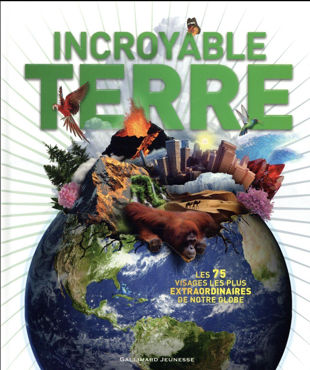 Incroyable Terre