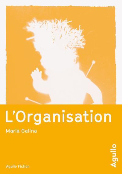 L'organisation