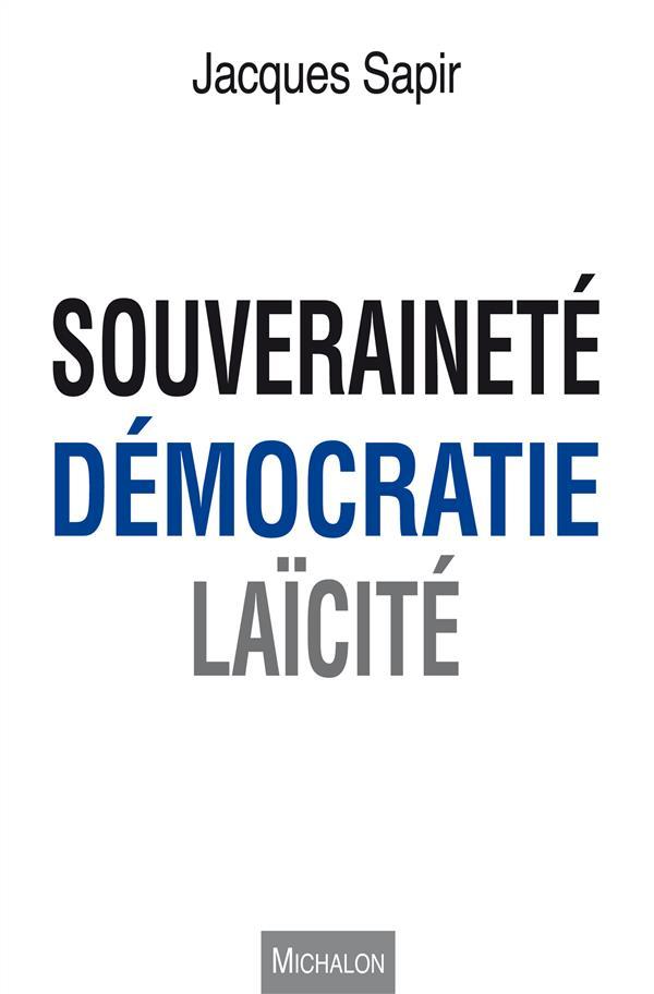 Souveraineté, démocratie, laïcité