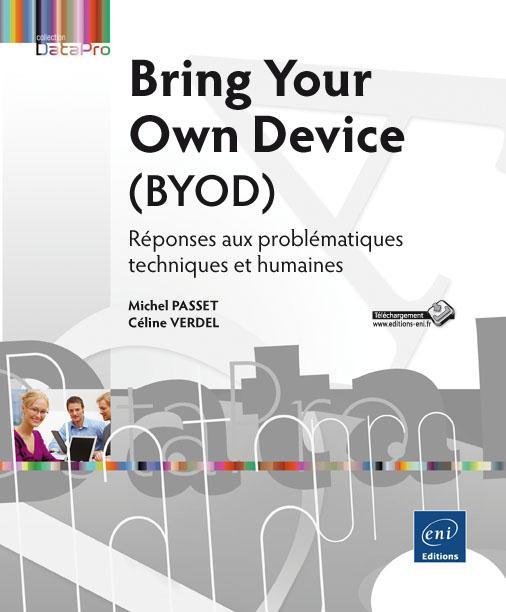 BYOD : réussir son intégration dans l'entreprise |