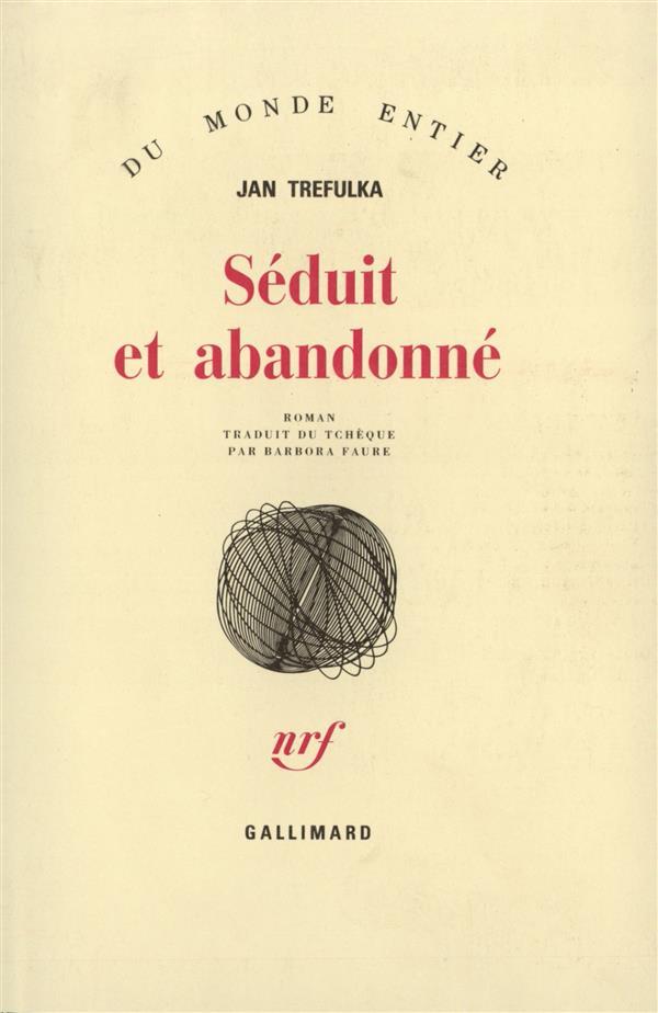 SEDUIT & ABANDONNE