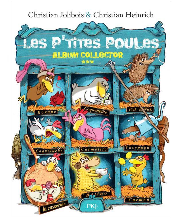 Les P'Tites Poules ; Album Collector T.3