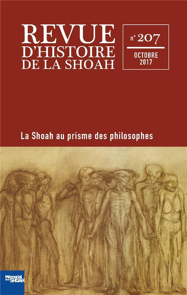 REVUE D'HISTOIRE DE LA SHOAH 207 : DES PHILOSOPHES FACE A LA SHOAH