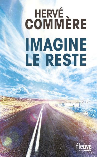 Imagine le reste | Commère, Hervé. Auteur