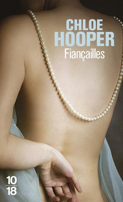 Fiançailles | Hooper, Chloe. Auteur