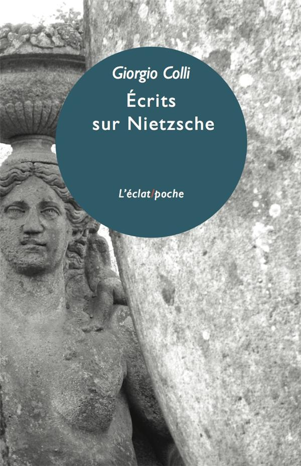 Écrits sur Nietzsche