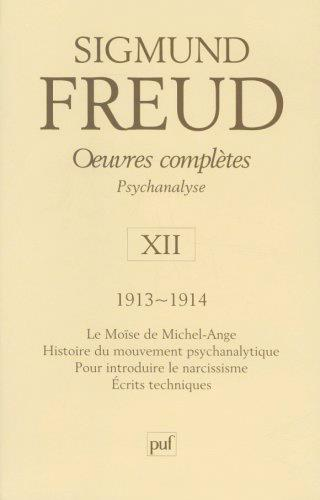 Oeuvres Completes, Psychanalyse T.12 ; 1913-1914