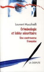 Couverture de Criminologie et lobby sécuritaire