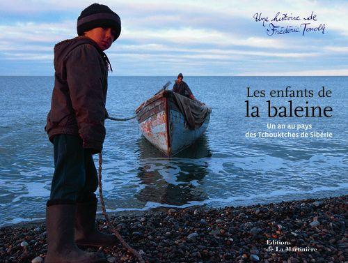 LES ENFANTS DE LA BALEINE, UN AN AU PAYS DES TCHOUKTCHES DE SIBERIE