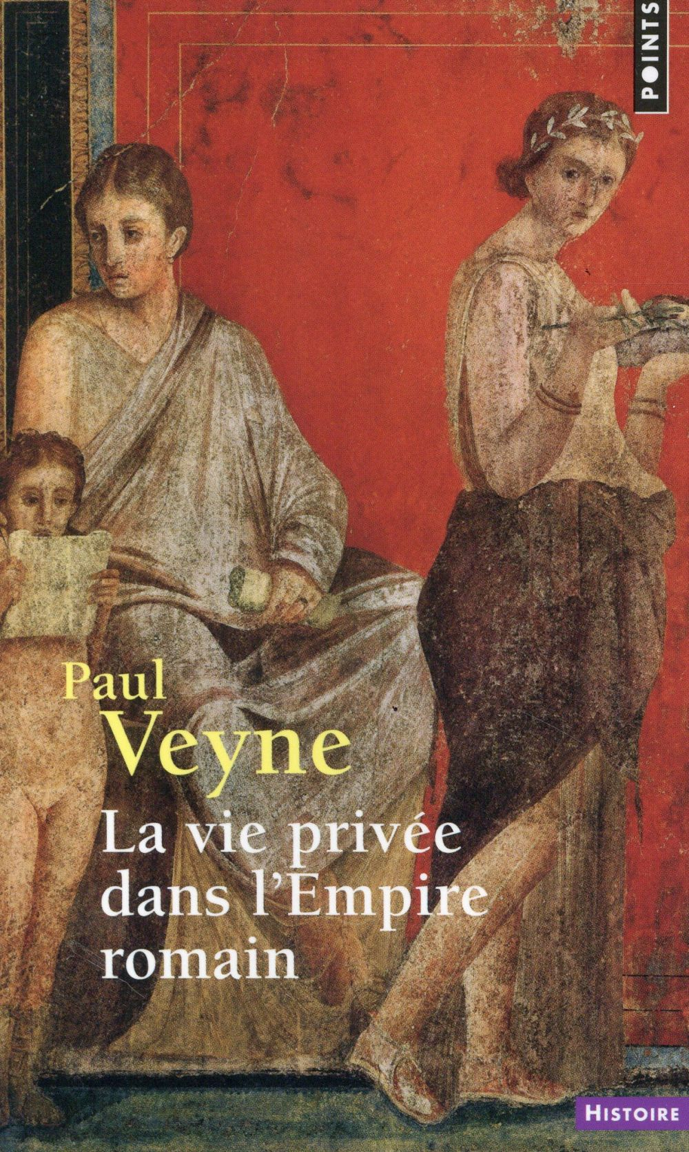 LA VIE PRIVEE DANS L'EMPIRE ROMAIN