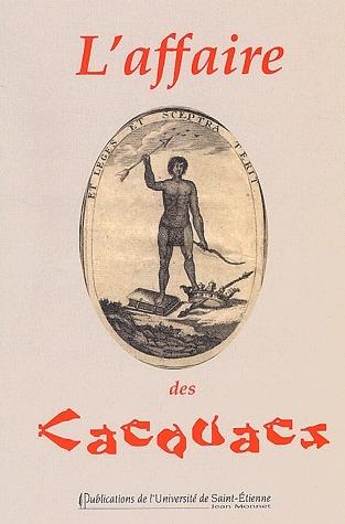 L'AFFAIRE DES CACOUACS