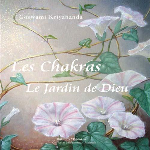 Les Chakras, Le Jardin De Dieu