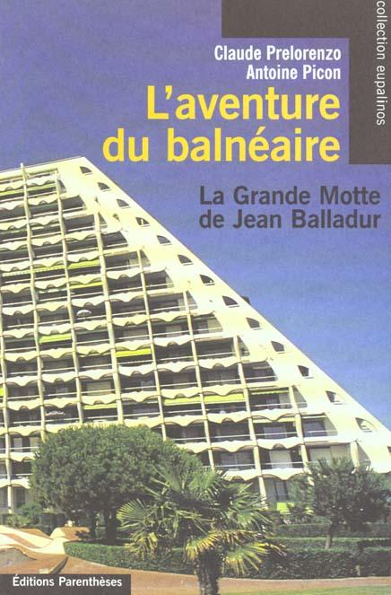 Aventure Du Balneaire (L') - Grande Motte (La)