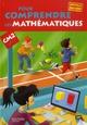 Pour comprendre les mathematiques ; CM2 ; cycle 3 ; livre de l'élève