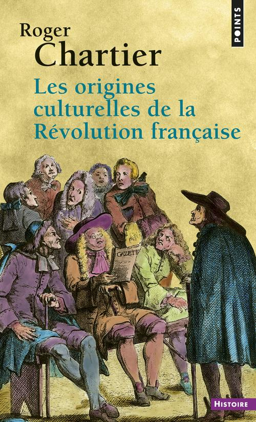 LES ORIGINES CULTURELLES DE LA REVOLUTION FRANCAISE