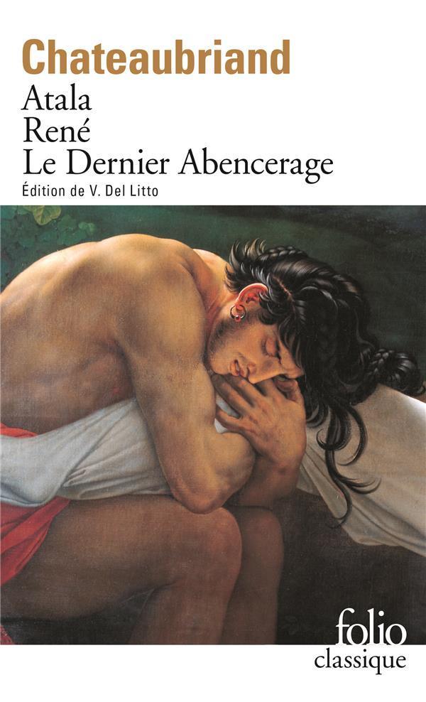 ATALA / RENE / LE DERNIER ABENCERAGE