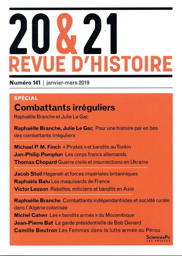 20 & 21 REVUE D'HISTOIRE 141 : COMBATTANTS IRREGULIERS