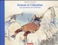 Couverture de Ernest et Célestine ; les questions de Célestine