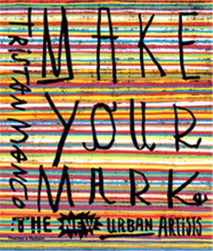 Make Your Mark /Anglais
