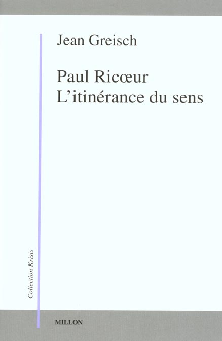 PAUL RICOEUR L' ITINERANCE DU SENS