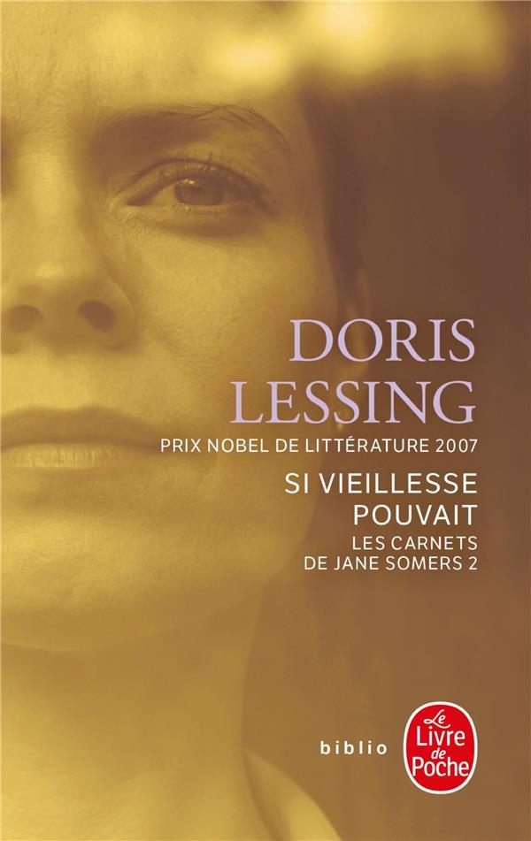 Les Carnets De Jane Somers T.2 ; Si Vieillesse Pouvait