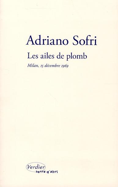LES AILES DE PLOMB : MILAN, 15 DECEMBRE 1969