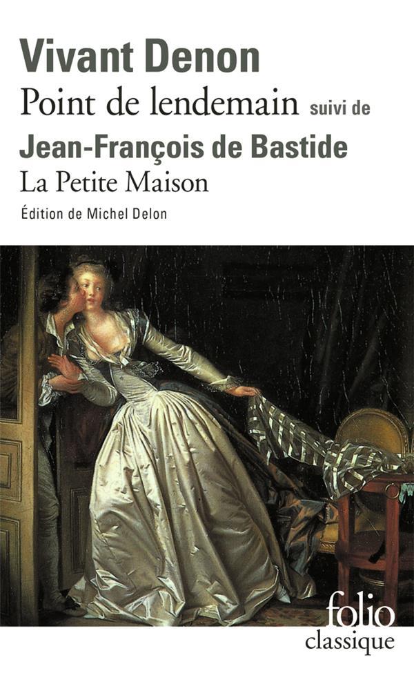 POINT DE LENDEMAIN / LA PETITE MAISON