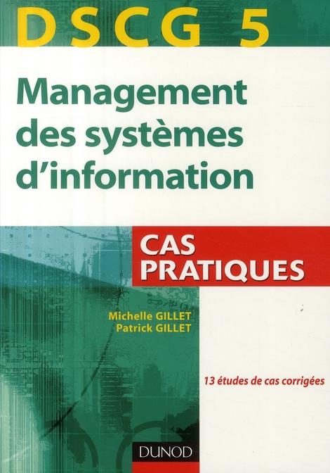 Dscg 5 ; Management Des Systemes D'Information ; Cas Pratiques