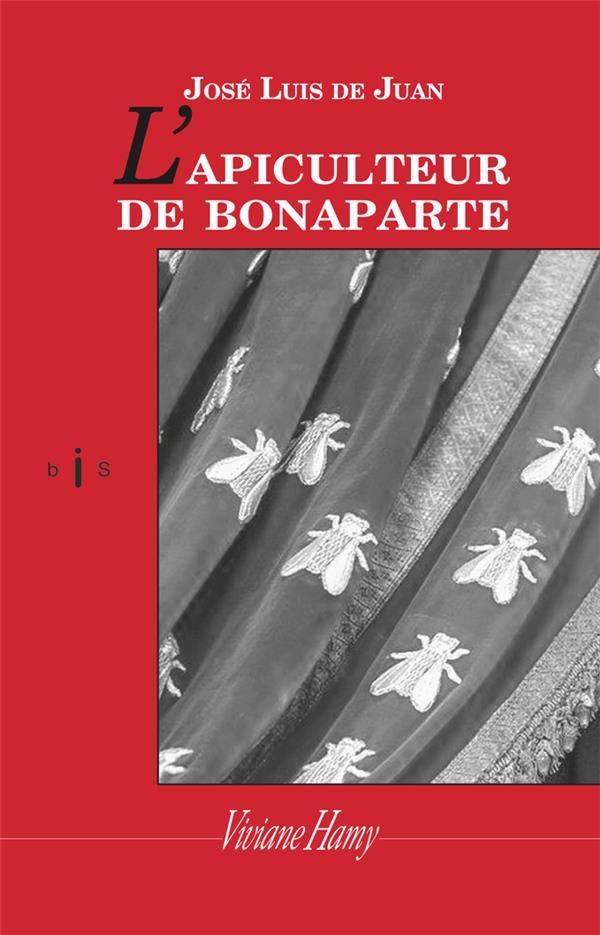 L'APICULTEUR DE BONAPARTE