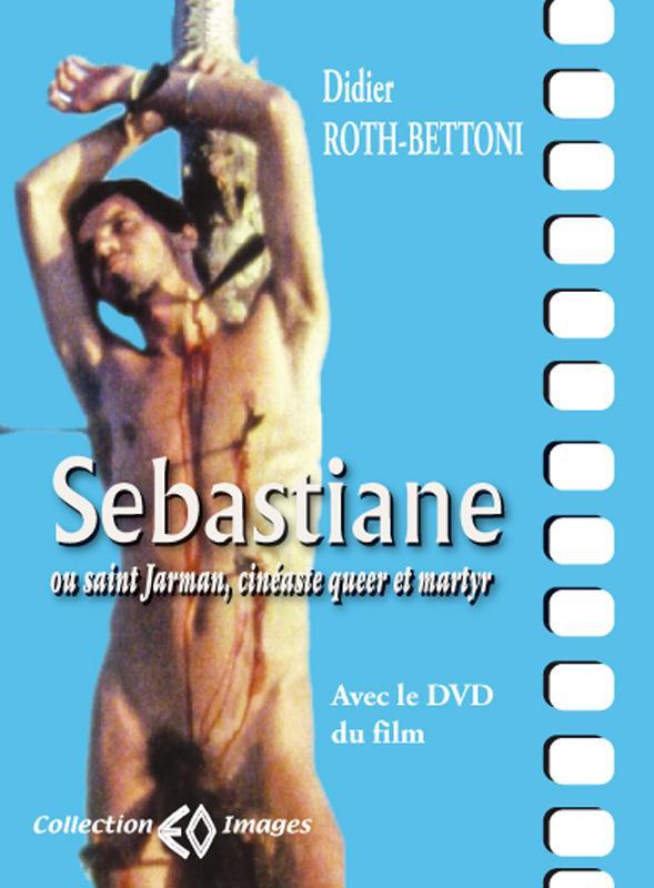 Sebastiane ou saint jarman , cinéaste queer et martyr