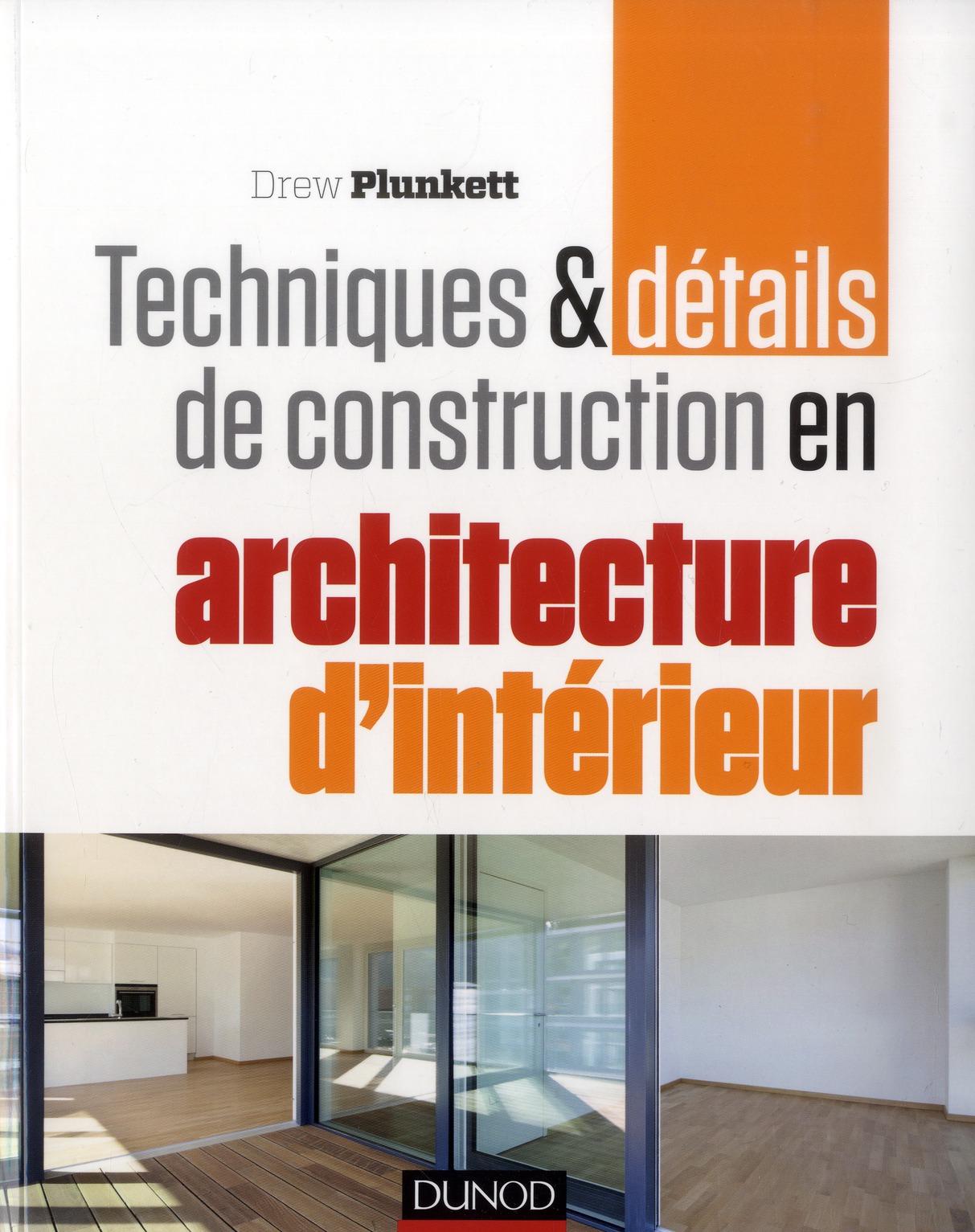 Techniques Et Details De Construction En Architecture D'Interieur
