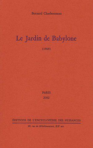LE JARDIN DE BABYLONE  ( 1969 )
