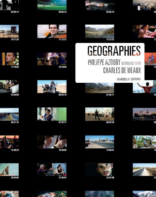 Geographies ; interviews with Charles de Meaux