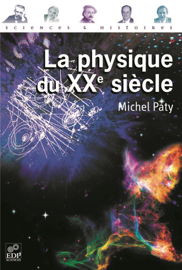 La Physique Du Xx Siecle